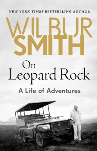 Wilbur Smith - On Leopard Rock