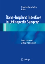 Bone-Implant Interface In Orthopedic Surgery