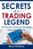 Secrets Of A Trading Legend
