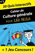 Cahier de culture générale Pour les Nuls #2