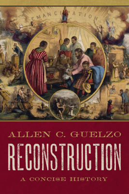 Reconstruction - Allen C. Guelzo book