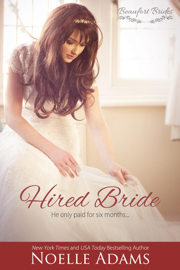Hired Bride - Noelle Adams book summary