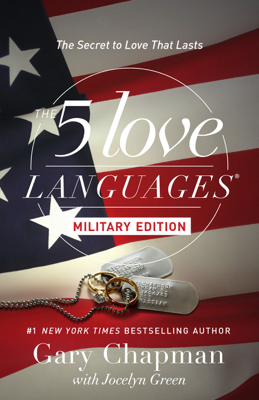 The 5 Love Languages Military Edition - Gary Chapman & Jocelyn Green book