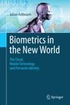 Biometrics In The New World