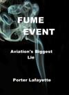 Fume Event Aviations Biggest Lie