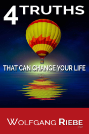 4 Truths That Can Change Your Life book