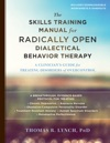 The Skills Training Manual For Radically Open Dialectical Behavior Therapy