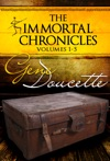The Immortal Chronicles Vol 1 - 5