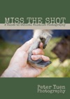 Miss The Shot A Guide To Ethical Wildlife Photography