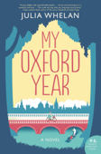 Download and Read Online My Oxford Year