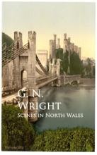 Scenes In North Wales