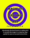 Magic Of Selling Art