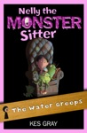 Nelly The Monster Sitter 03 The Water Greeps