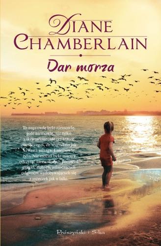 Diane Chamberlain - Dar morza