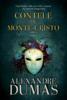 Contele de Monte-Cristo. Vol. II - Alexandre Dumas