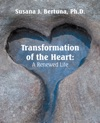 Transformation Of The Heart A Renewed Life