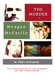 The Murder of Meagan McFarlin
