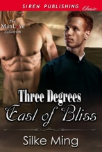 Three Degrees East Of Bliss