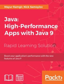 Java High Performance Apps With Java 9