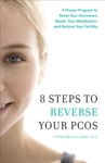 8 Steps To Reverse Your PCOS