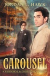 Carousel A Whyborne  Griffin Short Story