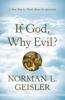 Norman L. Geisler - If God, Why Evil? Grafik