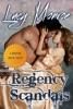 Regency Scandals Box Set: Touch Me, Tempt Me & Take Me