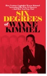 Six Degrees Of Wayne Kimmel