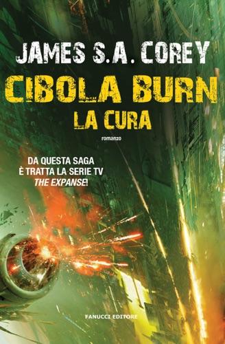 James S. A. Corey - Cibola Burn. La cura