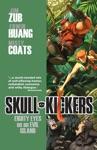 Skullkickers Vol 4 Eighty Eyes On An Evil Island