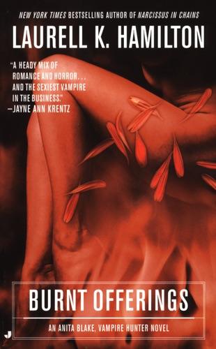 Laurell K. Hamilton - Burnt Offerings