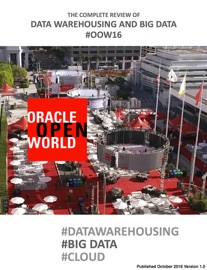Review Of Data Warehousing And Big Data At Oow16