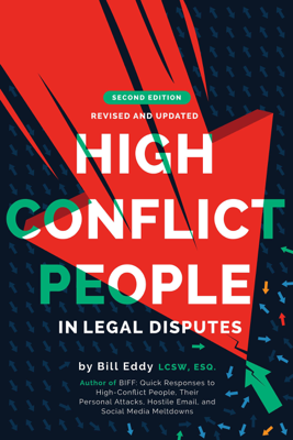 High Conflict People in Legal Disputes - Bill Eddy book