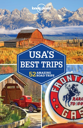 Lonely Planet's USA's Best Trips