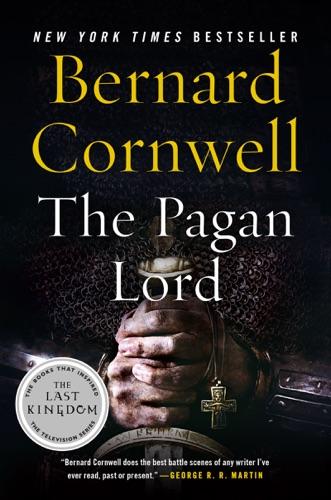 Bernard Cornwell - The Pagan Lord