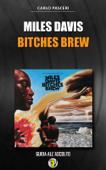 Miles Davis - Bitches Brew (Dischi da leggere) Book Cover