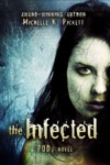 The Infected A PODs Novel