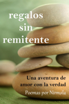 Regalos sin remitente: Una aventura de amor con la verdad