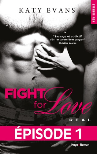 Katy Evans - Fight For Love T01 Real - Episode 1