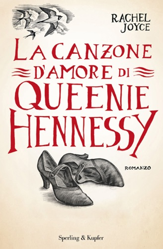 Rachel Joyce - La canzone d'amore di Queenie Hennessy