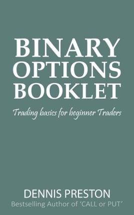 Dennis preston binary options
