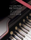 The United Methodist Music  Worship Planner 2017-2018 NRSV Edition