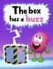 The Box Has A Buzz