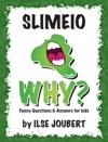 Slimeio WHY