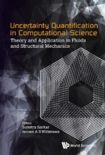 Uncertainty Quantification In Computational Science: Theory And Application In Fluids And Structural Mechanics
