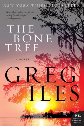 Greg Iles - The Bone Tree