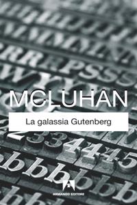 La galassia Gutenberg Copertina del libro