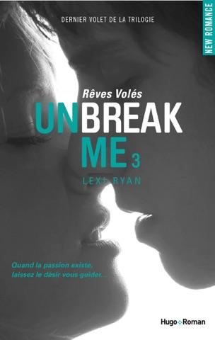 Unbreak Me T03 Rêves volés PDF Download
