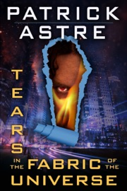 Tears in the Fabric of the Universe (Science Fiction Thriller Anthology) PDF Download