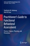 Practitioners Guide To Functional Behavioral Assessment